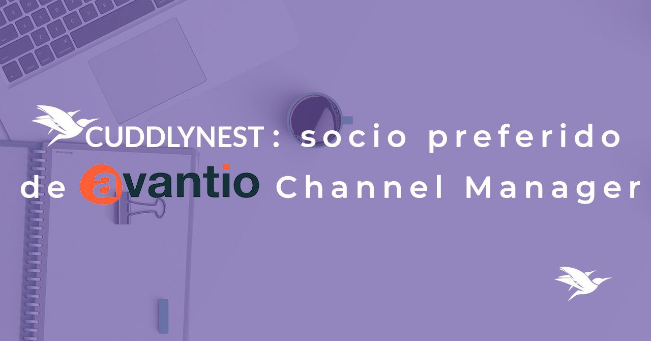 CuddlyNest is now a Preferred Partner of Avantio Channel Manager
