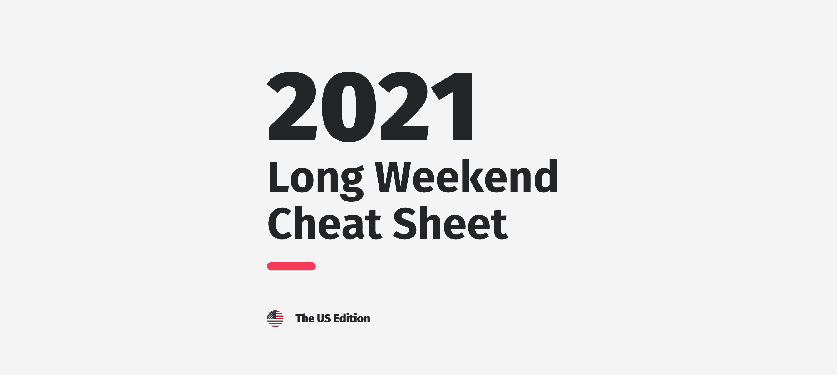 Next Long Weekends In 2021: How To Plan Short Vacations Across The USA